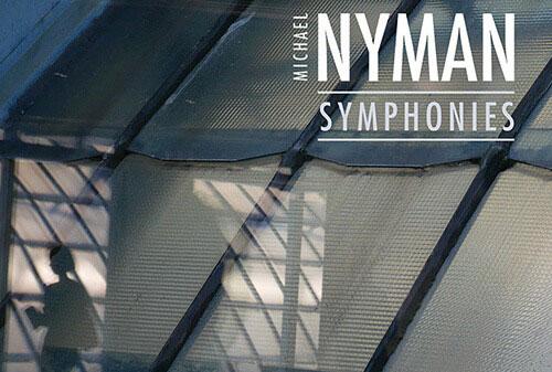 Michael Nyman Symphonies